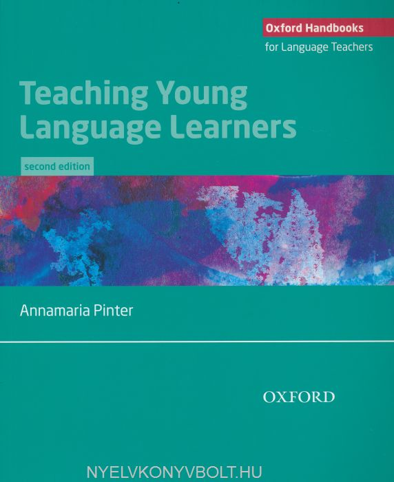 Annamaria Pinter: Teaching Young Language Learners 2nd Edition