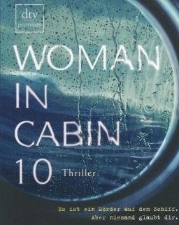 Ruth Ware: Woman in Cabin 10 (német)