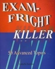 Exam-Fright Killer - 50 Advanced Topics