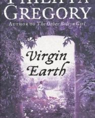 Philippa Gregory: Virgin Earth