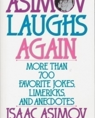 Isaac Asimov: Asimov Laughs Again - More than 700 Favorite Jokes, Limericks, and Anecdotes