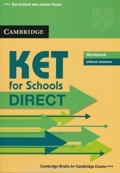 Cambridge KET for Schools DIRECT Workbook without answers