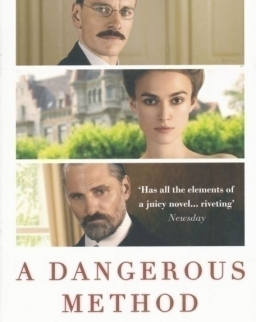 John Kerr: A Dangerous Method: The Story of Jung, Freud and Sabina Spielrein