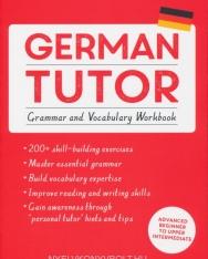Teach Yourself German Tutor: Grammar and Vocabulary Workbook