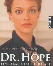 Torsten Dewi-Katrin Tempel: Dr. Hope Eine Frau gibt nicht auf