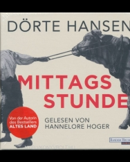 Dörte Hansen:Mittagsstunde Audio-CD – Hörbuch