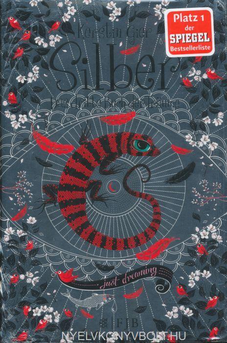 Kerstin Gier: Silber - Das dritte Buch der Träume
