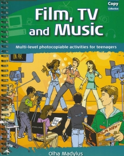 Film, TV and Music - Multi-level photocopiable activities for teenagers