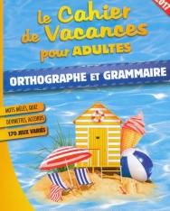 Cahier de vacances Orthographe