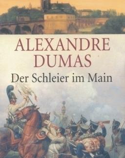 Alexandre Dumas: Der Schleier im Main