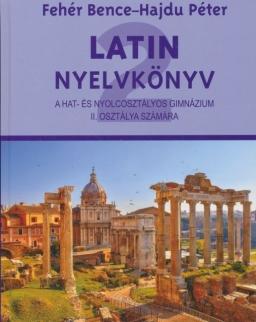 Latin nyelvkönyv II. a hat- és nyolcosztályos gimnázium II. osztálya számára