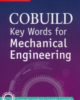 Collins Cobuild Key Words for Mechanical Engineering with Downloadable Audio