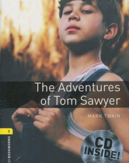 The Adventures of Tom Sawyer with Audio CD - Oxford Bookworms Library Level 1