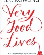 J. K. Rowling: Very Good Lives