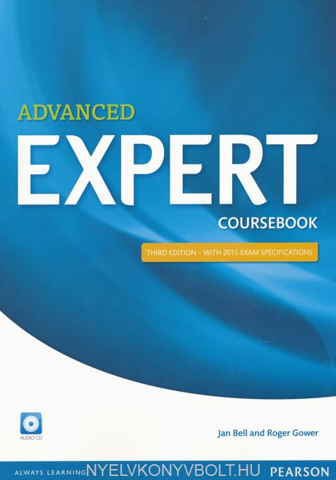 Advanced Expert Coursebook with Audio CD Third Edition - with 2015 Exam Specifications