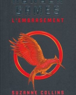 Suzanne Collins: Hunger Games - Tome 2 : L'embrasement