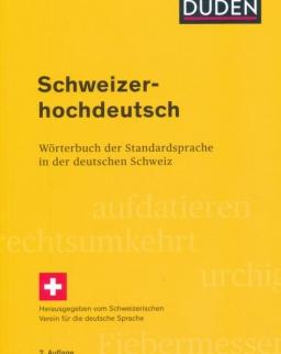 Schweizerhochdeutsch: Wörterbuch der Standardsprache in der deutschen Schweiz