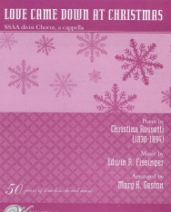 Love come down at Christmas (4 szólamú nőikarra, zongorakísérettel)
