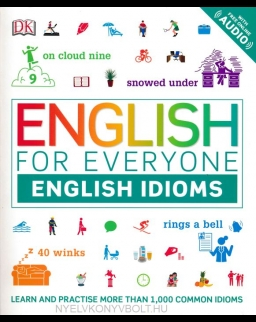 English for Everyone English Idioms - Learn and practise common idioms and expressions