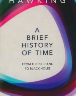 A Brief History of Time - From the Big Bang to Black Holes