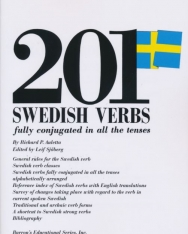 201 Swedish Verbs - fully conjugated in all the tenses