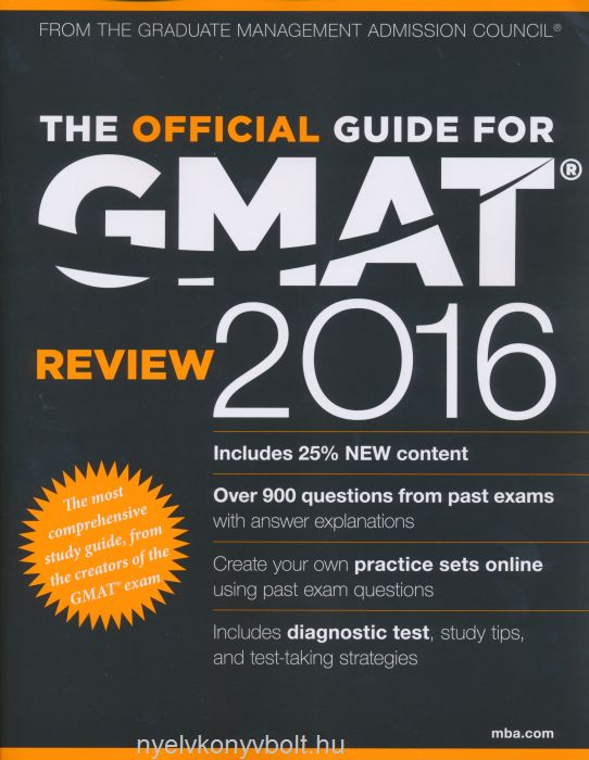 The Official Guide for GMAT Review 2016 - The most comprehensive study guide, from the creators of the GMAT exam