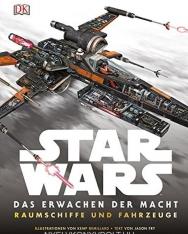 Star Wars: Das Erwachen der Macht - Raumschiffe und Fahrzeuge
