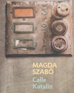 Szabó Magda: Calle Katalin (Katalin utca spanyol nyelven)