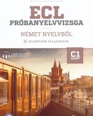 ECL Próbanyelvvizsga Német Nyelvből C1 - Letölthető Hanganyag (MX-1278)
