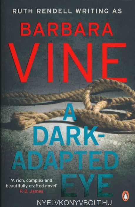 Barbara Vine: A Dark-Adapted Eye