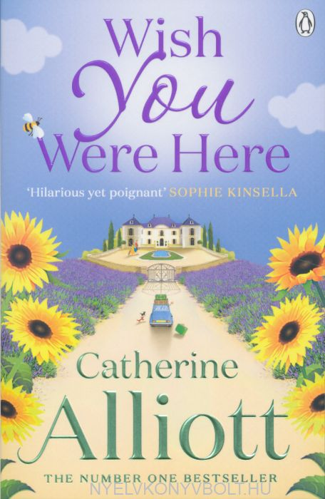 Catherine Alliott: Wish You Were Here