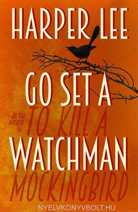Harper Lee: Go Set a Watchman