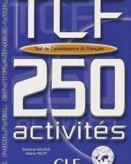 TCF 250 activités (Test de connaissance du francais) Livre + corrigés