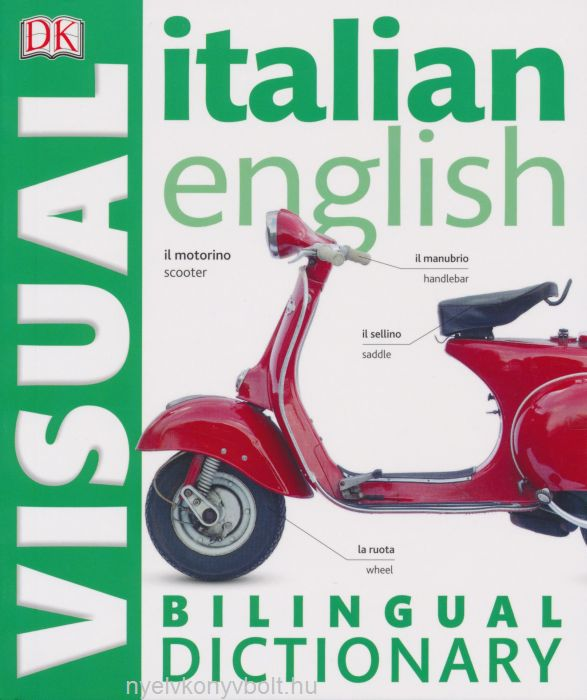 DK Italian-English Visual Bilingual Dictionary 2015