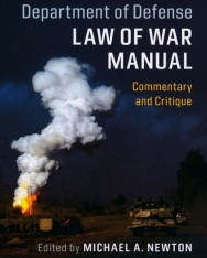 United States Department of Defense Law of War Manual - Comentary and Critique