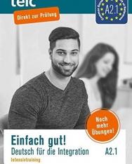 Einfach gut. Deutsch für die Integration A2.1 Intensivtraining