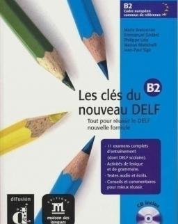 Les Clés du Nouveau DELF B2 Livre de l'éleve + Audio CD