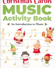 Christmas Carol Music Activity Book - An Introduction to Music