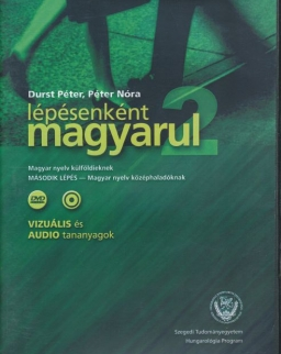 Lépésenként magyarul 2 Magyar nyelv külföldieknek 'Második lépés' DVD + Audio Cd (vizuális és audio tananyagok)