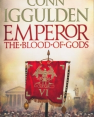 Conn Iggulden: Emperor - The Blood of Gods (Emperor Series, Book 5)