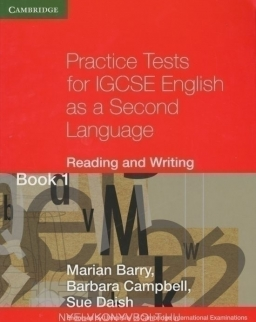 Practice Tests for IGCSE English as a Second Language - Reading and Writing Book 1