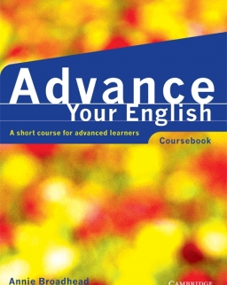 Advance Your English - A Short Course for Advanced Learners Student's Book