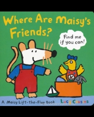 Where are Maisy's Friends? - A Maisy Lift-the-Flap Board Book