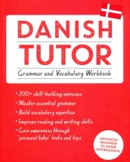 Teach Yourself: Danish Tutor - Grammar and Vocabulary Workbook