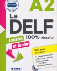 Le DELF scolaire et junior - 100% réussite - A2 - Livre + CD MP3