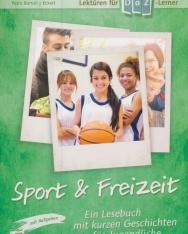 Sport & Freizeit: Ein Lesebuch mit kurzen Geschichten für Jugendliche