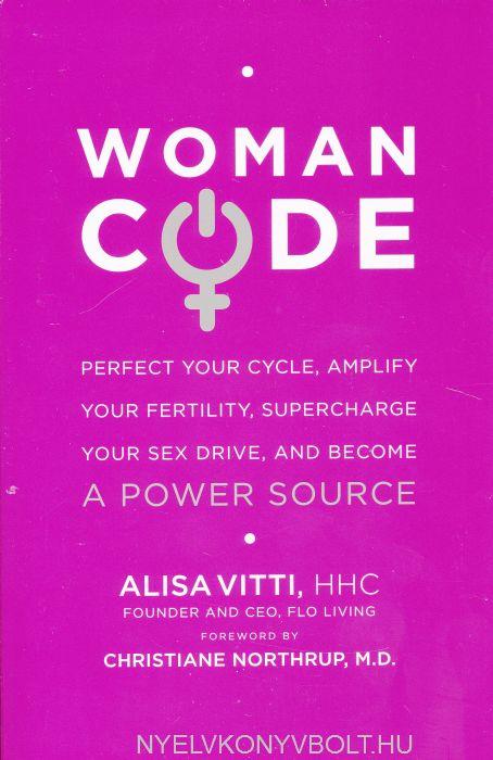 Alisa Vitti: Women Code