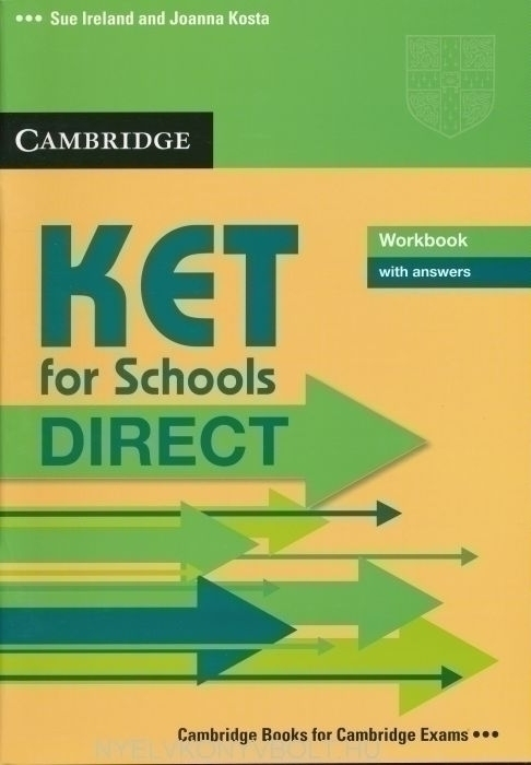 Cambridge KET for Schools DIRECT Workbook with answers