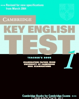 Cambridge Key English Test 1 Official Examination Past Papers 2nd Edition Teacher's Book