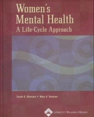 Women's Mental Health: A Life-Cycle Approach